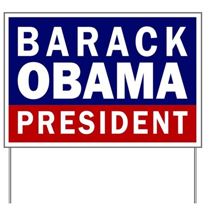 Barack Obama for President (Campaign 2012 Lawn Sign)