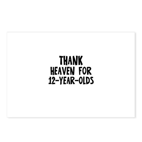Thank Heaven For 12-Year-Olds Postcards Package o Humor Postcards Package of 8 by CafePress