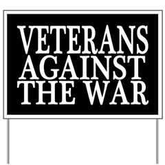 Veterans Against the War Yard Sign