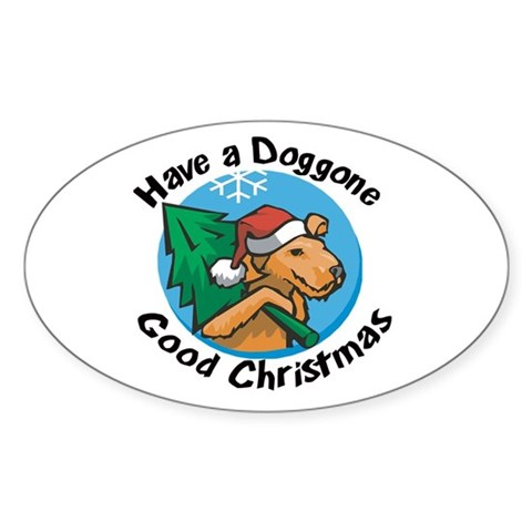 Have a doggone good christmas Oval Sticker Christmas Sticker Oval by CafePress