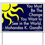 Be the Change Gandhi Yard Sign