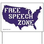 Free Speech Zone Yard Sign