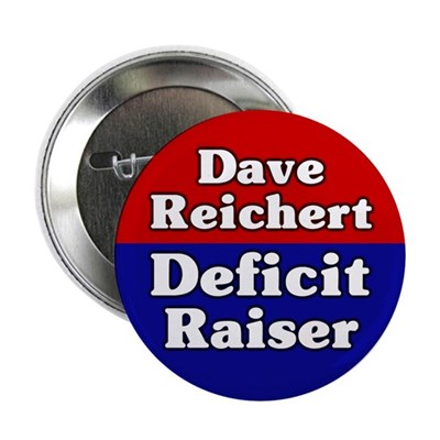Dave Reichert Deficit Button