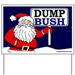 Santa Says Dump Bush Yard Sign
