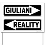 Giuliani and Reality Yard Sign