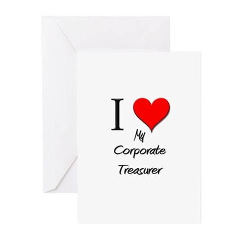 I Love My Corporate Treasurer Greeting Cards Pk o T143 Greeting Cards Pk of 10 by CafePress