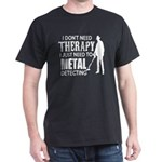 Metal Detecting TherapyMetal Detecting The T-Shirt