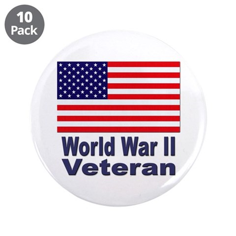 World War II Veteran  Military 3.5 Button 10 pack by CafePress