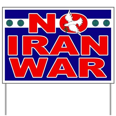 No Iran War -- this blue and red lawn sign features globe icons to signal a world view and a dove with an olive branch in promotion of peace, not war. (Anti-War Yard Sign)