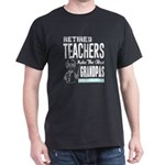 Retired Teacher Make The Best Grandpas T S T-Shirt