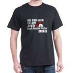 All You Need Is Love Black Russian Te T-Shirt