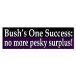 W: No More Pesky Surplus! (bumper sticker)
