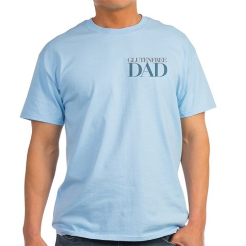 Gluten-free Dad Dad Light T-Shirt by CafePress