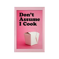 Don't Assume I Cook Rectangle Magnet