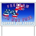 Freedom isn't free support the troops