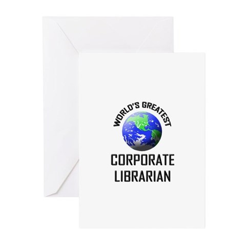 World's Greatest CORPORATE LIBRARIAN Greeting Card Librarian Greeting Cards Pk of 10 by CafePress