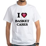 I Love Basket Cases T-Shirt