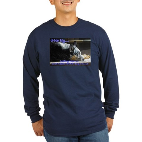 - Dream Big Pets Long Sleeve Dark T-Shirt by CafePress