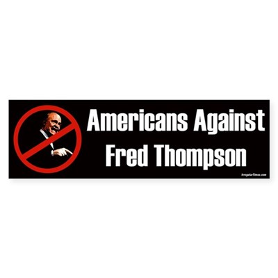 Americans Against Fred Thompson Slash Sticker