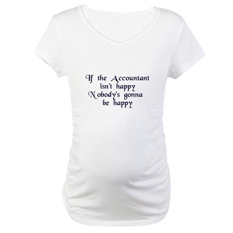Accountant  Accounting Maternity T-Shirt by CafePress