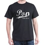 Pop since 2016 T-Shirt