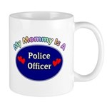My Police Mommy Mug