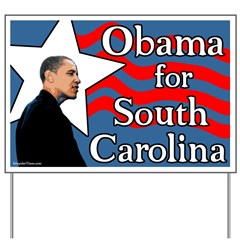 Obama for South Carolina Yard Sign