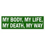 My Body, My Life, My Death, My Way sticker