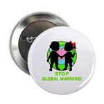 "Stop Global Warming 2.25"" Button (100 pack)"