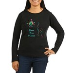Save Our Planet Women's Long Sleeve Dark T-Shirt