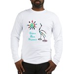 Save Our Planet Long Sleeve T-Shirt