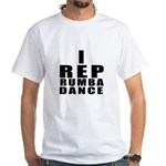 I Rep Rumba Dance Shirt