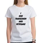 I Kiss Tradesmen And Veterans T-Shirt