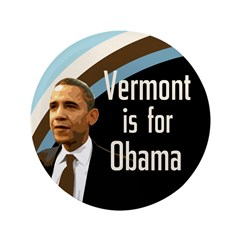 Big Vermont for Obama Button