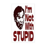 I'm Not With Stupid (bumper sticker)