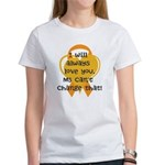 MS cant change that I love you T-Shirt