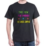 The Few, The Proud, The Bungee Jumpin T-Shirt