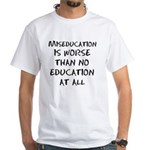 Miseducation T-Shirt