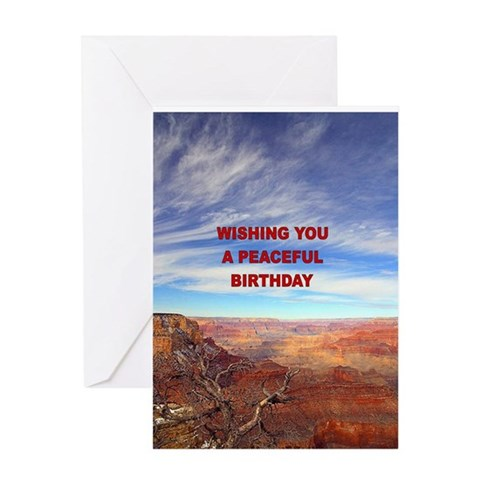 - PEACEFUL BIRTHDAY Birthday Greeting Card by CafePress