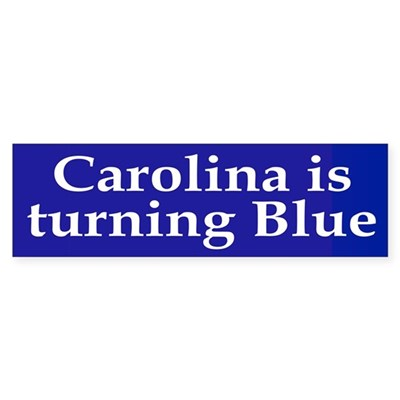 Carolina is Turning Blue (bumper sticker)