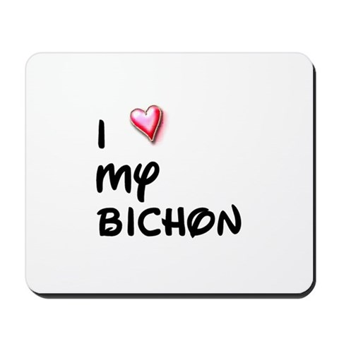 I Love My Bichon Funny Mousepad by CafePress