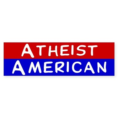 Atheist American Bumper Sticker