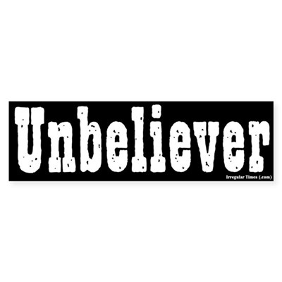 Stark Unbeliever Bumper Sticker