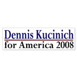 Dennis Kucinich for America bumper sticker