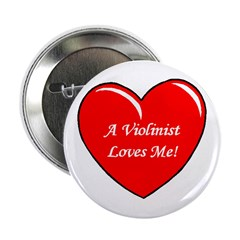 A Violinist Loves Me Button
