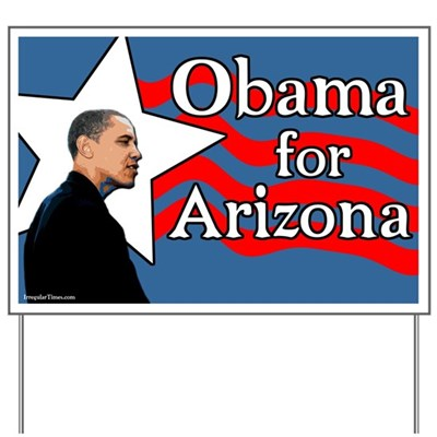 Democrat Barack Obama is the choice of Arizona voters in the 2008 presidential election because he supports the progressive vision of a hopeful future for America free from fear. Go Obama in Arizona!