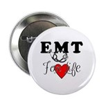 "EMT FOR LIFE 2.25"" Button"