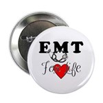 "EMT FOR LIFE 2.25"" Button (10 pack)"