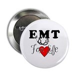 "EMT FOR LIFE 2.25"" Button (100 pack)"