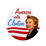 America votes Clinton Extra Big Button